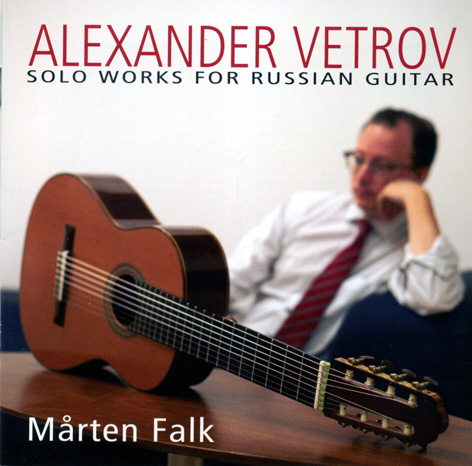 Alexander Vetrov Guitar Works CD