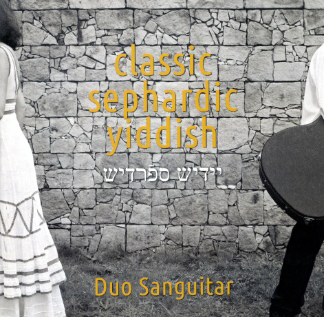 Classic sephardic yiddish Duo Sanguitar