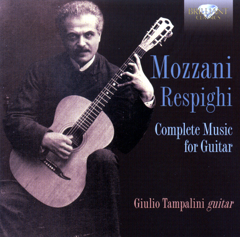 MOZZANI RESPIGHI Complete Music for Guitar CD